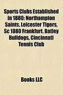 Sports Clubs Established in 1880: Northampton Saints