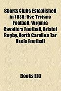 Sports Clubs Established in 1888: Usc Trojans Football