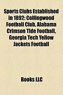 Sports Clubs Established in 1892: Alabama Crimson Tide Football