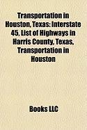 Transportation in Houston, Texas: Interstate 45