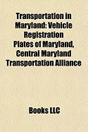 Transportation in Maryland: Vehicle Registration Plates of Maryland
