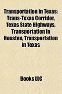 Transportation in Texas: Trans-Texas Corridor
