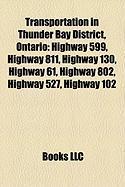 Transportation in Thunder Bay District, Ontario: Highway 599