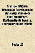 Transportation in Wisconsin: Fox-Wisconsin Waterway