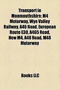 Transport in Monmouthshire: M4 Motorway