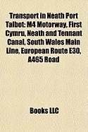 Transport in Neath Port Talbot: M4 Motorway