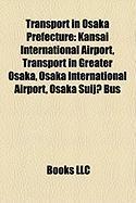Transport in Osaka Prefecture: Kansai International Airport