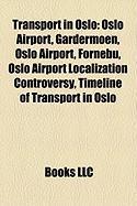 Transport in Oslo: Oslo Airport, Gardermoen