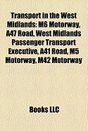 Transport in the West Midlands: M6 Motorway