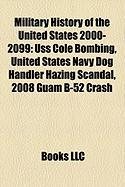 Military History of the United States 2000-2099: USS Cole Bombing