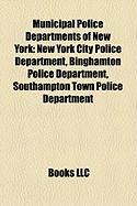 Municipal Police Departments of New York: New York City Police Department