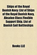Ships of the Royal Danish Navy: List of Ships of the Royal Danish Navy