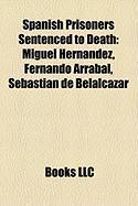 Spanish Prisoners Sentenced to Death: Fernando Arrabal