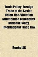 Trade Policy: Foreign Trade of the Soviet Union