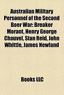 Australian Military Personnel of the Second Boer War: Breaker Morant