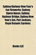 Sydney Harbour New Year's Eve Fireworks: Sydney Opera House