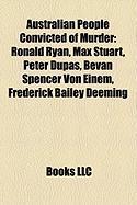 Australian People Convicted of Murder: Ronald Ryan