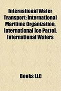 International Water Transport: International Maritime Organization