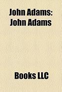 John Adams: Omaha Claim Club