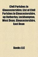 Civil Parishes in Gloucestershire: List of Civil Parishes in Gloucestershire