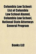 Columbia Law School: List of Columbia Law School Alumni