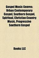 Gospel Music Genres: Urban Contemporary Gospel