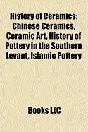 History of Ceramics: Chinese Ceramics