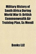 Military History of South Africa During World War II: British Commonwealth Air Training Plan
