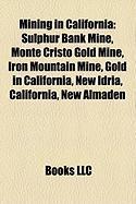 Mining in California: Sulphur Bank Mine
