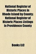 National Register of Historic Places in Rhode Island by County: National Register of Historic Places Listings in Providence County, Rhode Island