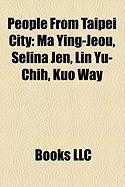 People from Taipei City: Ma Ying-Jeou
