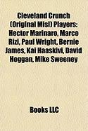 Cleveland Crunch (Original Misl) Players: Hector Marinaro
