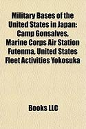 Military Bases of the United States in Japan: Camp Gonsalves