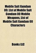 Mobile Suit Gundam 00: List of Mobile Suit Gundam 00 Mobile Weapons