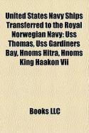 United States Navy Ships Transferred to the Royal Norwegian Navy: USS Thomas