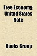 Free Economy: United States Note