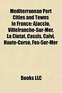 Mediterranean Port Cities and Towns in France: Ajaccio