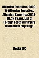 Albanian Superliga: 2009-10 Albanian Superliga