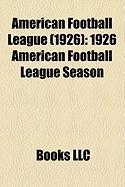 American Football League (1926): 1926 American Football League Season