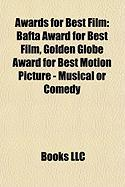 Awards for Best Film: Bafta Award for Best Film