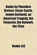 Books by Theodore Dreiser (Study Guide): Sister Carrie