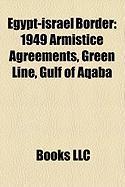 Egypt-Israel Border: 1949 Armistice Agreements