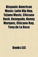 Hispanic American Music: Renegade