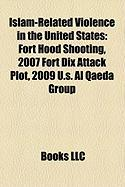 Islam-Related Violence in the United States: Fort Hood Shooting
