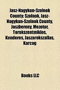 Jasz-Nagykun-Szolnok County: Szolnok