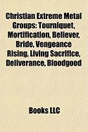 Christian Extreme Metal Groups: Tourniquet