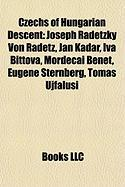 Czechs of Hungarian Descent: Joseph Radetzky Von Radetz