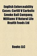 English Enforceability Cases: Carlill V Carbolic Smoke Ball Company