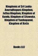 Kingdoms of Sri Lanka: Anuradhapura Kingdom