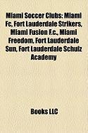 Miami Soccer Clubs: Miami FC